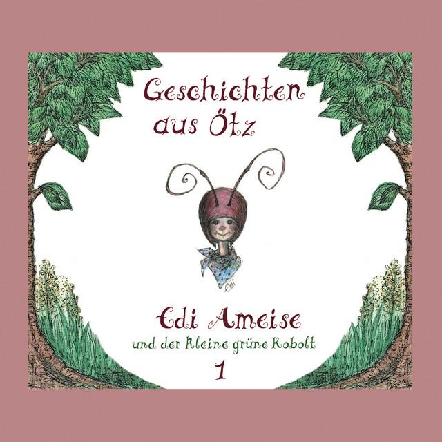 Folge 1: Edi Ameise und der kleine grüne Kobolt Cover