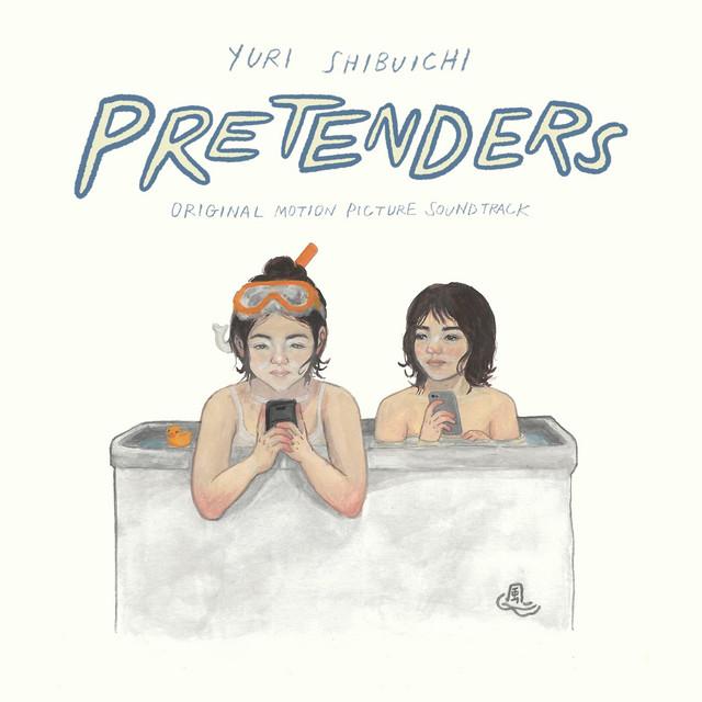 Pretenders (Original Motion Picture Soundtrack)