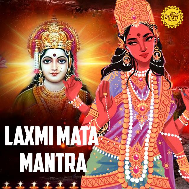 Laxmi Mata Mantra Song By Rakesh Kala Spotify