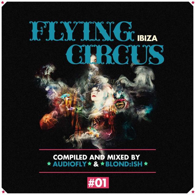Flying Circus Ibiza, Vol. 1