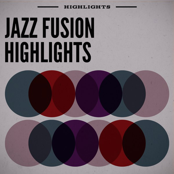Jazz Fusion Highlights