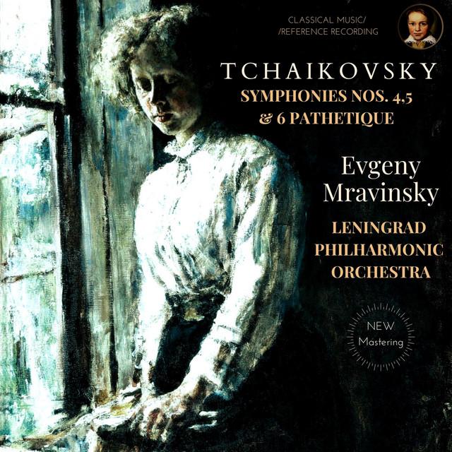 Tchaikovsky: Symphonies Nos.4, 5 and 6