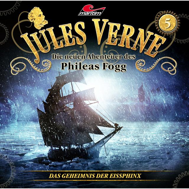 Die neuen Abenteuer des Phileas Fogg, Folge 5: Das Geheimnis der Eissphinx Cover