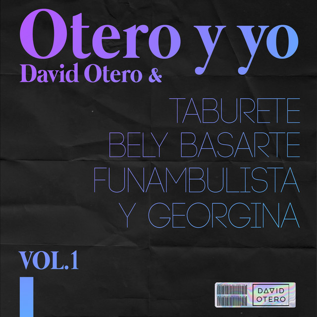 Otero y Yo (Vol. 1)