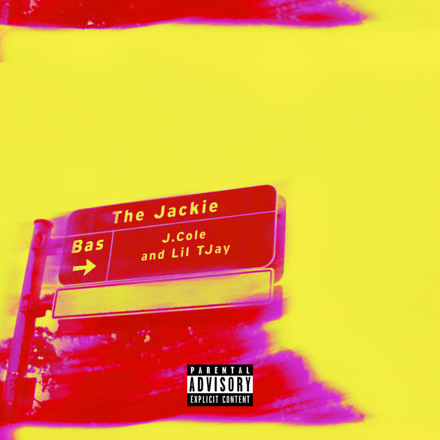 The Jackie (with J. Cole & Lil Tjay) - The Jackie (with J. Cole & Lil Tjay)