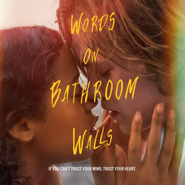 Words on Bathroom Walls (Original Motion Picture Soundtrack) - Official Soundtrack