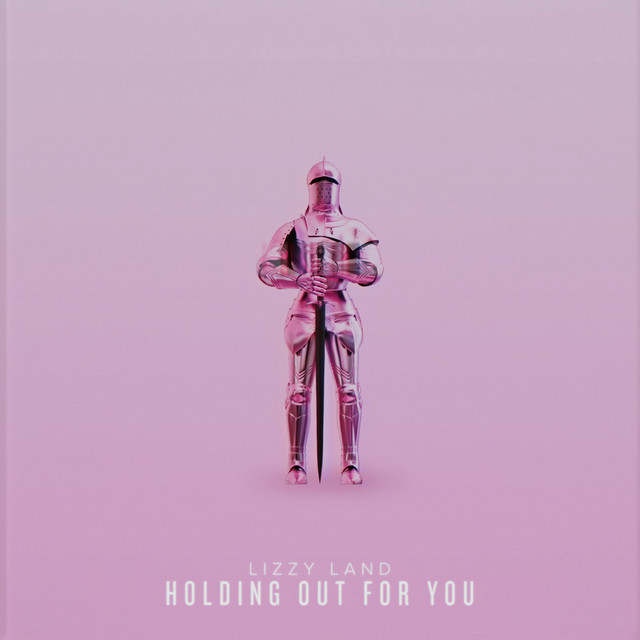 Holding out for You