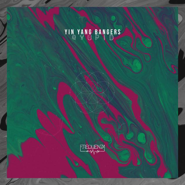 Qyupid - Single by Yin Yang Bangers   Spotify Image
