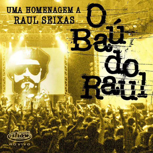 O Baú do Raul Multishow Ao Vivo - Uma Homenagem a Raul Seixas - Vol. 2