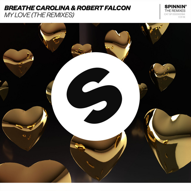 Breathe Carolina & Robert Falcon & Raven & Kreyn - My Love (The Remixes)