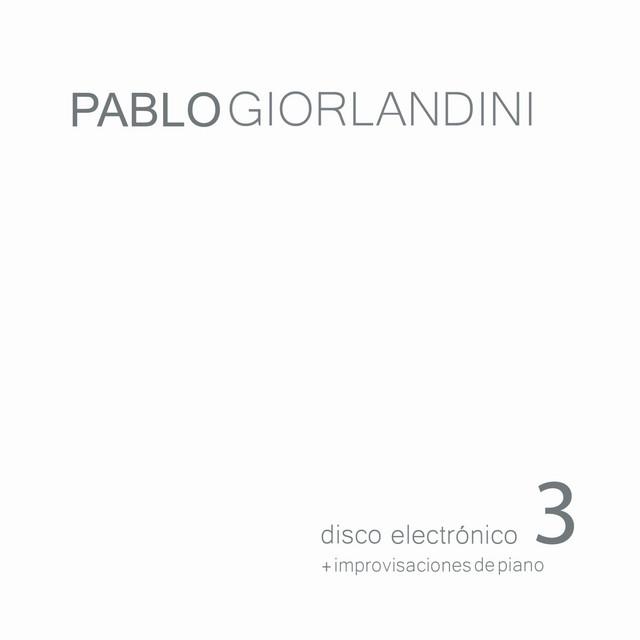 Disco electrónico 3 + improvisaciones de piano