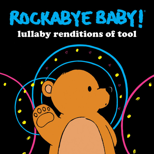 Lullaby Renditions of Tool by Rockabye Baby!