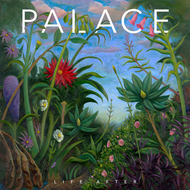 Image result for Palace - Life After spotify