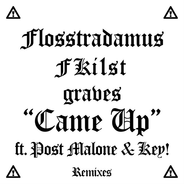 Came Up (feat. Post Malone & Key!) [Remixes]