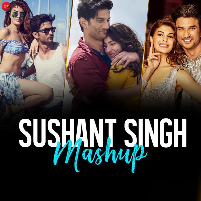 Sushant Singh Mashup