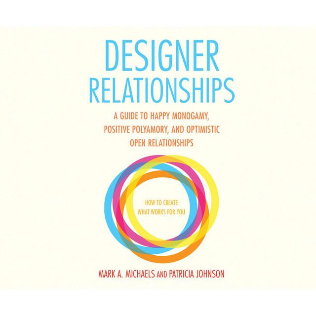 Designer Relationships (Unabridged)