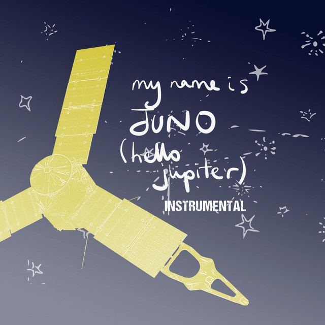 My Name Is Juno (Hello Jupiter) [Instrumental] by Claudia Robin Gunn