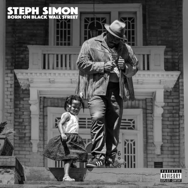 Born On Black Wall Street By Steph Simon On Spotify