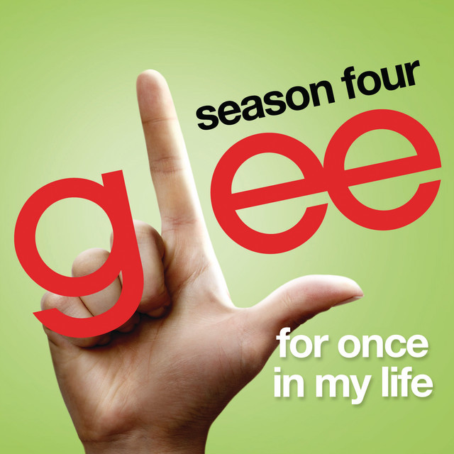 For Once In My Life (Glee Cast Version)