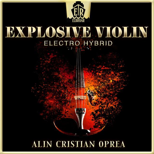Explosive Violin - Electro Hybrid