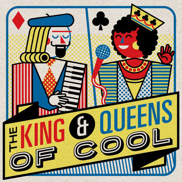 The Kings & Queens of Cool