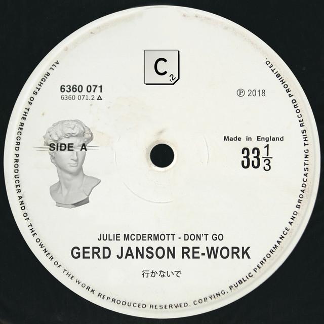 Don't go (Gerd Janson Re-Work) - Julie McDermott
