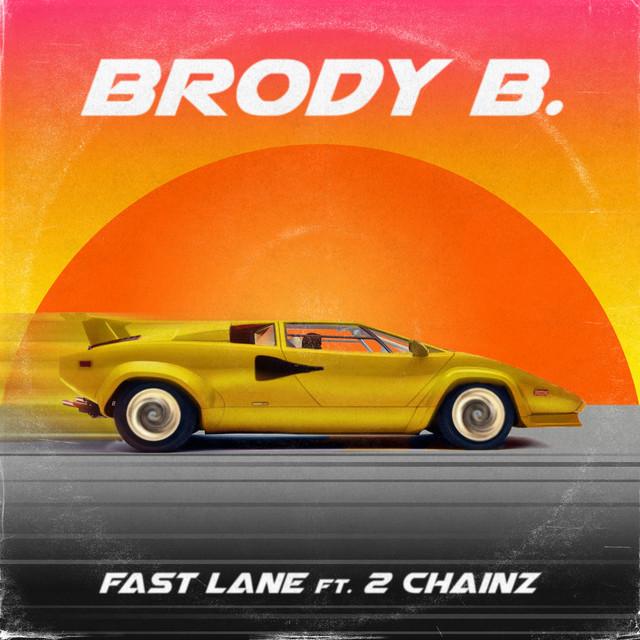 Fast Lane (feat. 2 Chainz)
