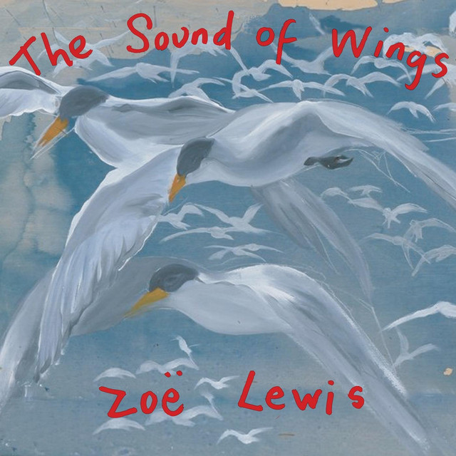 The Sound of Wings by Zoë Lewis