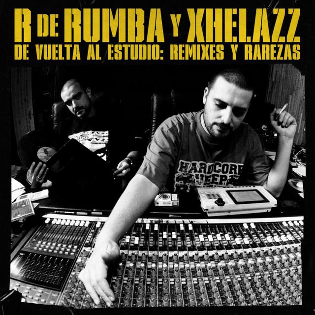 R De Rumba – De Vuelta Al Estudio: Remixes Y Rarezas