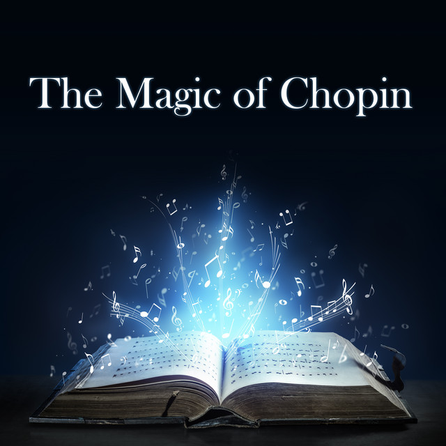 The Magic of Chopin