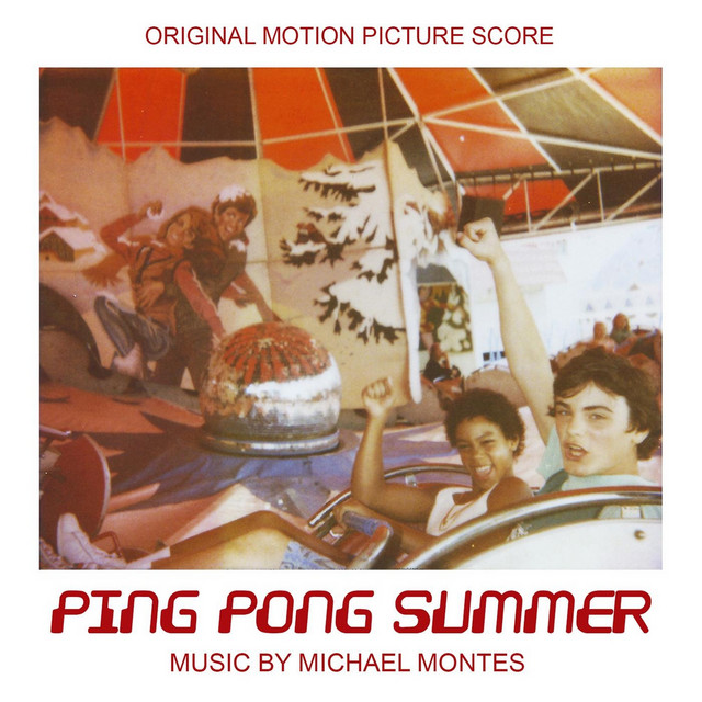 Ping Pong Summer (Original Motion Picture Score)