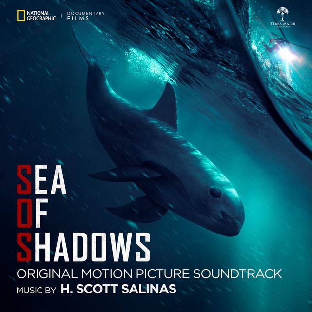 Sea of Shadows (Original Motion Picture Soundtrack) – H. Scott Salinas