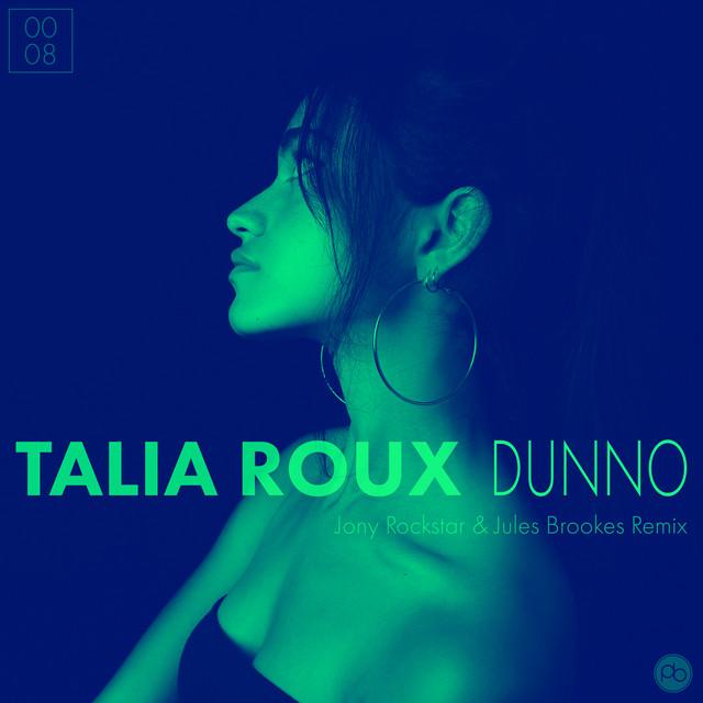 Dunno (Jony Rockstar & Jules Brookes Remix)
