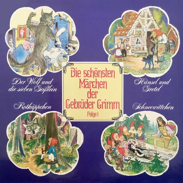 Folge 1: Der Wolf und die sieben Geißlein  -  Hänsel und Gretel  -  Rotkäppchen  -  Schneewittchen Cover