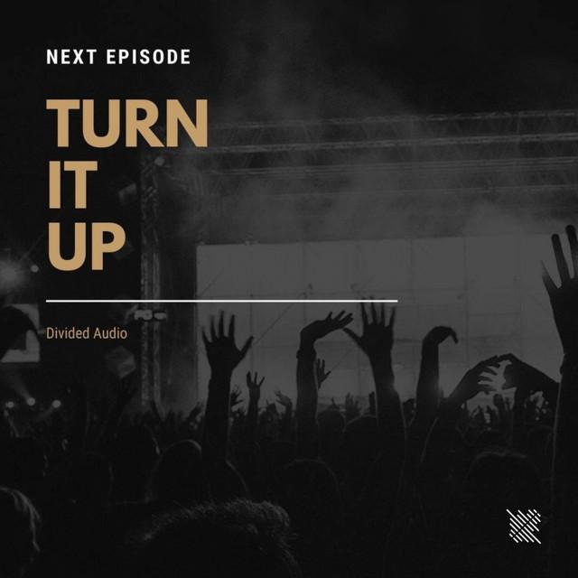 Turn It Up Image