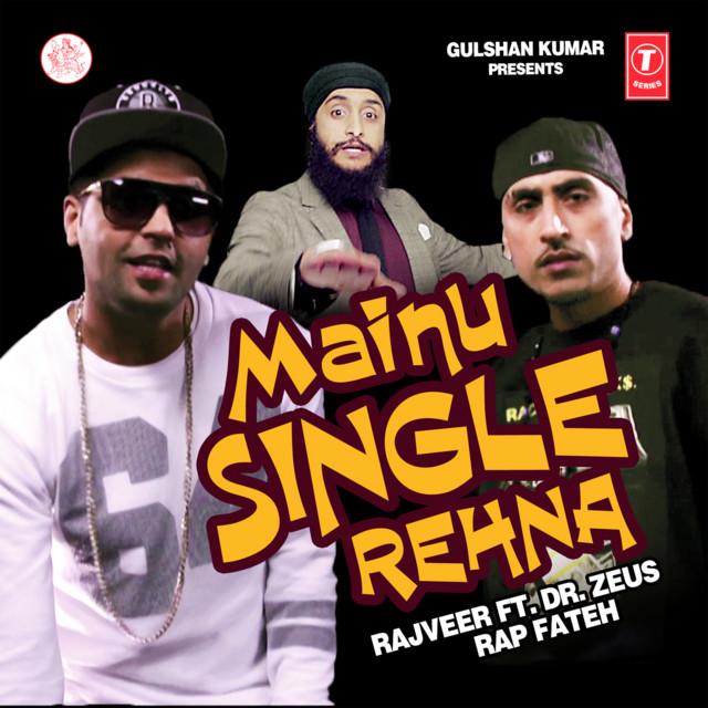 rajveer ft. fateh mainu single rehna)