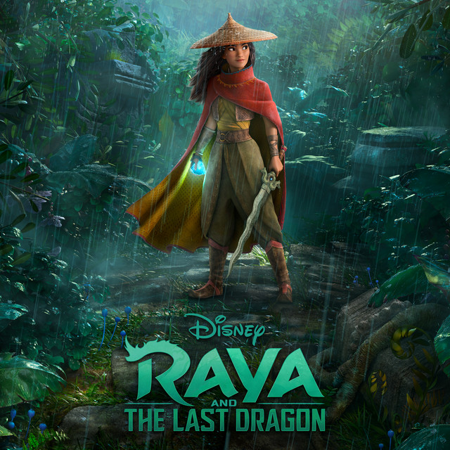 Raya and the Last Dragon (Original Motion Picture Soundtrack) - Official Soundtrack