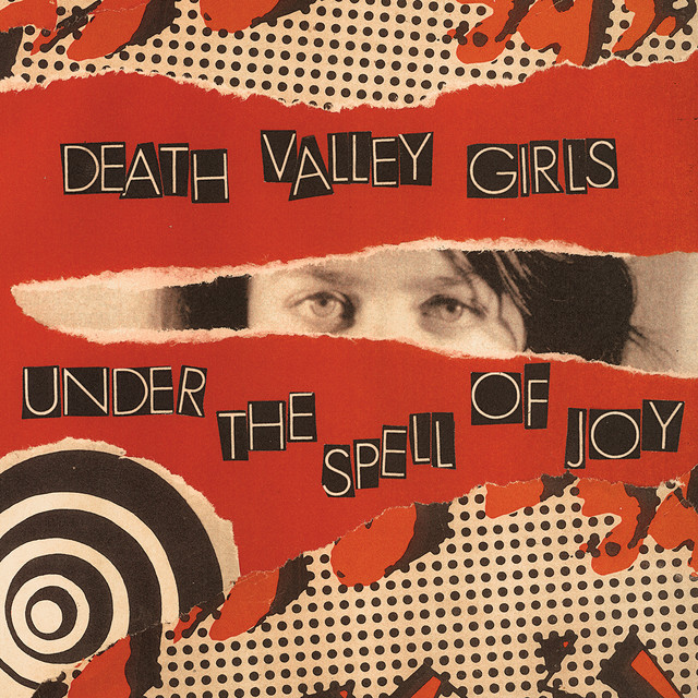 Death Valley Girls  Under The Spell Of Joy :Replay
