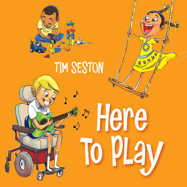 Here to Play by Tim Seston