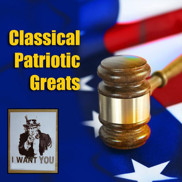 Classical Patriotic Greats