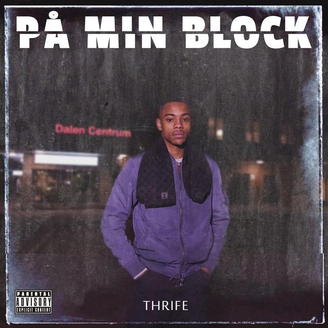 Thrife På min block acapella
