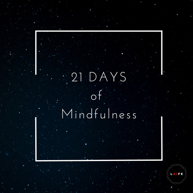 21 Days of Mindfulness