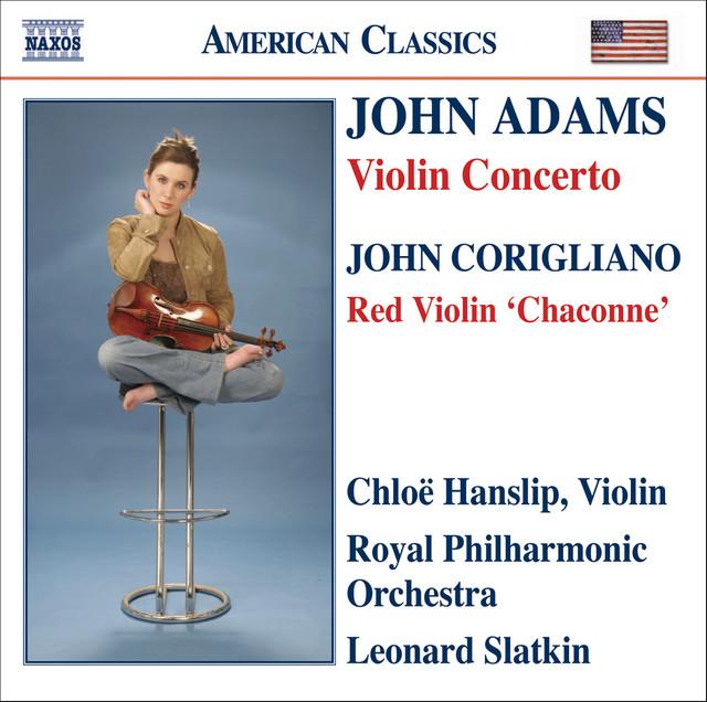 Adams, J.: Violin Concerto / Corigliano: Chaconne From The Red Violin