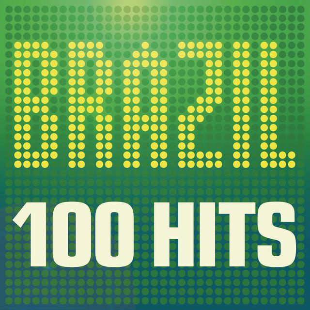 Brazil: 100 Hits