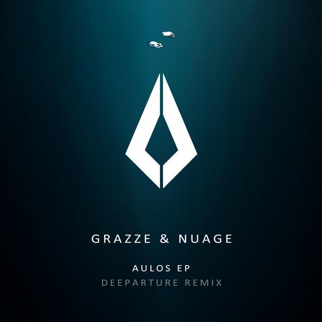 Aulos EP (Deeparture Remix) - Single by GRAZZE, Nuage, Deeparture | Spotify