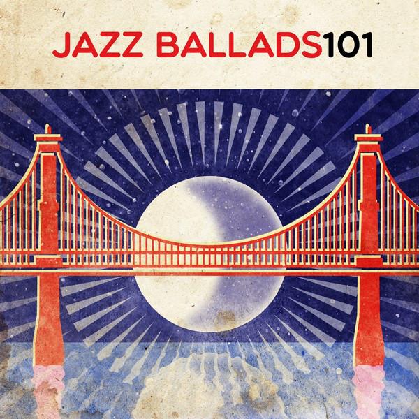 Jazz Ballads 101
