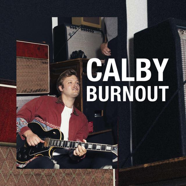 Calby Burnout