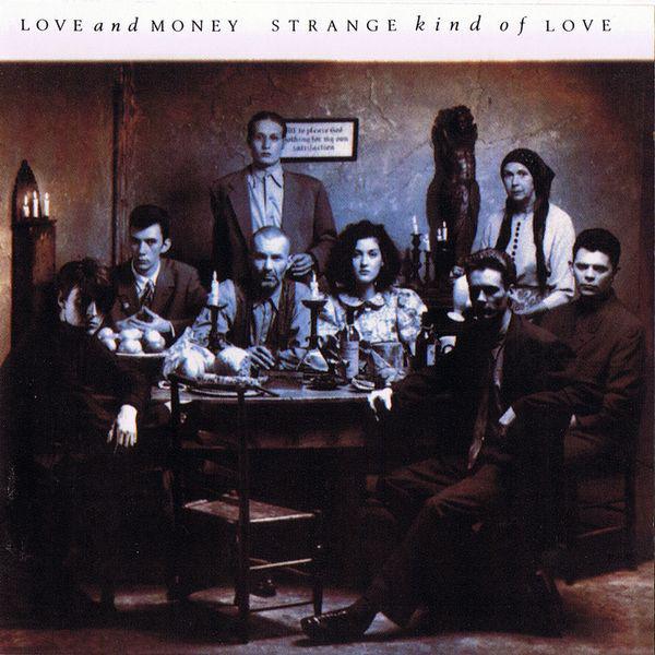 Love and Money  Strange Kind of Love :Replay