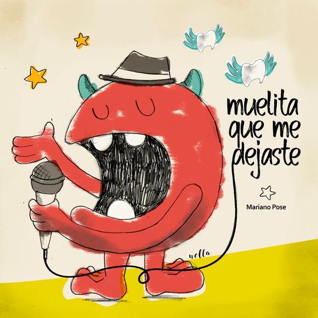 Muelita Que Me Dejaste by Mariano Pose