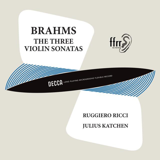 Album cover for Brahms: Violin Sonata No. 1; Violin Sonata No. 2; Violin Sonata No. 3 (Ruggiero Ricci: Complete Decca Recordings, Vol. 16) by Johannes Brahms, Ruggiero Ricci, Julius Katchen